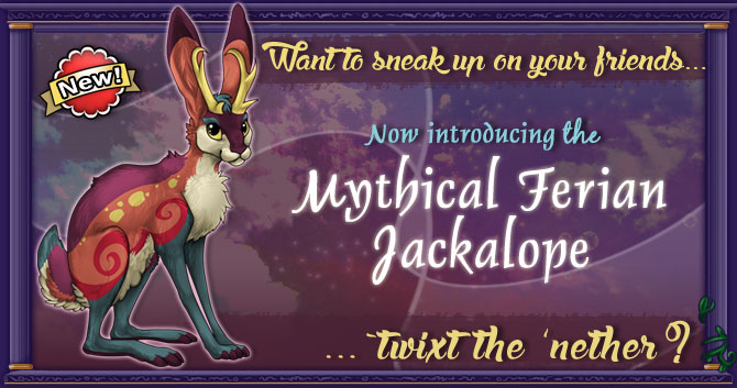 All new Jackalope!