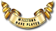 Millions have played!
